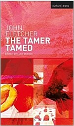 The Tamer Tamed (Paperback)
