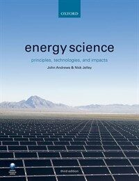 Energy Science : Principles, Technologies, and Impacts (Paperback, 3 Revised edition)
