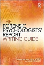 The Forensic Psychologist's Report Writing Guide (Paperback)