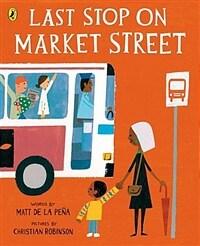 Last Stop on Market Street (Paperback)