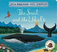 The Snail and the Whale (Board Book, Main Market Ed.)