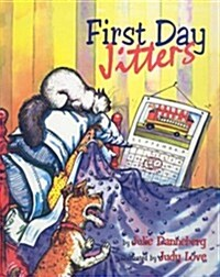First Day Jitters (Prebound)