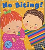 No Biting! (Hardcover)