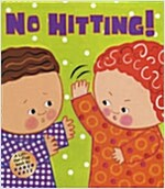 No Hitting!: A Lift-The-Flap Book (Hardcover)