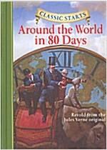 Classic Starts(r) Around the World in 80 Days (Hardcover)