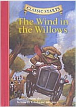 Classic Starts: The Wind in the Willows (Hardcover)