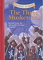 Classic Starts(r) the Three Musketeers (Hardcover)