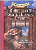 Classic Starts(r) Rebecca of Sunnybrook Farm (Hardcover)