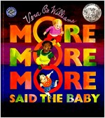 `More More More,` Said the Baby (Paperback)