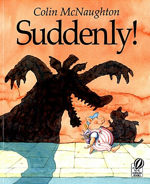 Suddenly!: A Preston Pig Story (Paperback, Voyager Books)