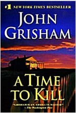 A Time to Kill (Mass Market Paperback)