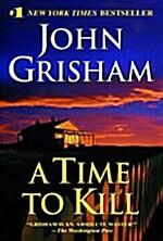 A Time to Kill (Mass Market Paperback)