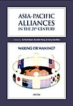 Asia-Pacific Alliances in the 21st Century