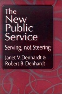 The New public serive: Serving,not steering