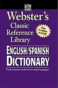 Websters English-Spanish Dictionary, Grades 6 - 12: Classic Reference Library (Paperback)
