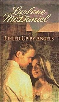 Lifted Up by Angels (Prebound)