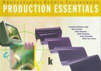 Production essentials