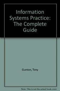 Information systems practice : the complete guide