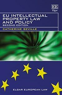 EU intellectual property law and policy 2nd ed