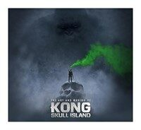The Art and Making of Kong : Skull Island (Hardcover)