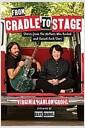 [중고] From Cradle to Stage: Stories from the Mothers Who Rocked and Raised Rock Stars (Hardcover)