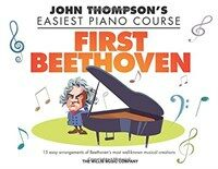 First Beethoven: John Thompson's Easiest Piano Course (Paperback)
