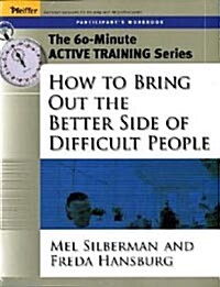 60-Minute Training Series Set: How to Bring Out the Better Side of Difficult People (Paperback)