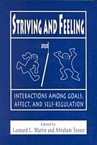 Striving and Feeling (Paperback)