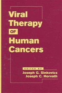 Viral therapy of human cancers