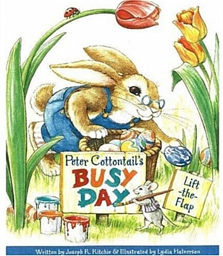 Peter Cottontails Busy Day (Board Books)