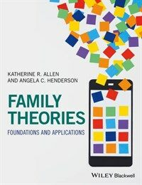 Family Theories: Foundations and Applications (Paperback)