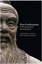 Neo-confucianism - a Philosophical Introduction (Paperback)
