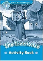 Oxford Read and Imagine: Level 1: The Treehouse Activity Book (Paperback)