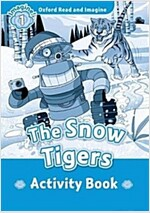 Read and Imagine 1: The Snow Tigers Activity Book (Paperback)