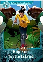 Oxford Read and Imagine: Level 6: Hope on Turtle Island (Paperback)
