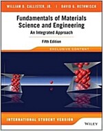 Fundamentals of Materials Science and Engineering : An Integrated Approach, 5th Edition, International Student Version (Paperback)