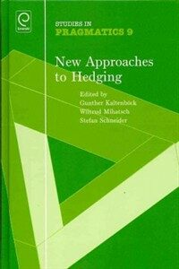 New approaches to hedging 1st ed