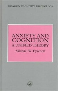 Anxiety and cognition : a unified theory