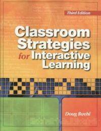 Classroom strategies for interactive learning 3rd ed