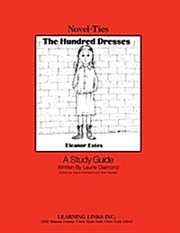 The Hundred Dresses: Novel-Ties Study Guides (Paperback)