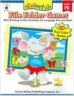 Colorful File Folder Games, Grade Pk: Skill-Building Center Activities for Language Arts and Math