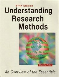 Understanding research methods : an overview of the essentials 5th ed