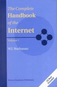 The complete handbook of the Internet