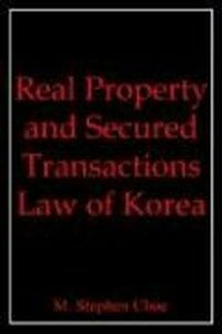 Real property and secured transactions law of Korea