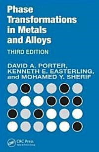 Phase Transformations in Metals and Alloys (Revised Reprint) (Paperback, 3)