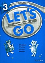 Lets Go: 3: Teachers Book (Paperback)