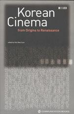 Korean cinema : from origins to renaissance