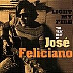 Jose Feliciano - Light My Fire : The Very Best Of Jose Feliciano