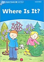 Dolphin Readers Level 1: Where Is It? (Paperback)
