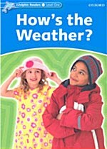 Dolphin Readers: Level 1: Hows the Weather? (Paperback)